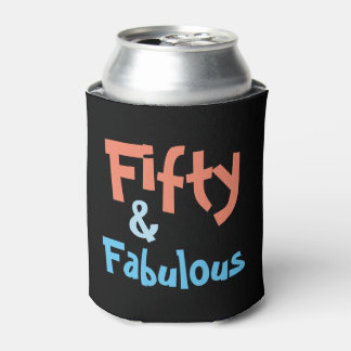 Fifty and Fabulous Birthday Can Cooler
