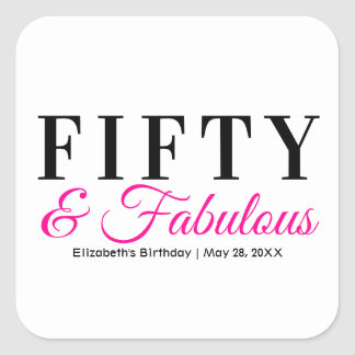 Fifty and Fabulous Fancy Hot Pink 50th Birthday Square Sticker