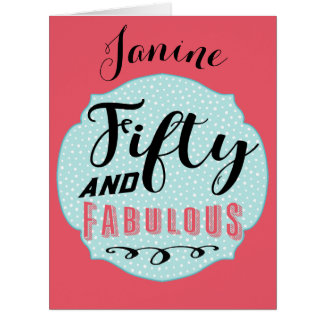 Fifty and Fabulous Large Birthday Card