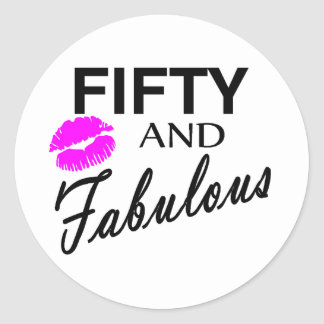 Fifty And Fabulous Round Sticker