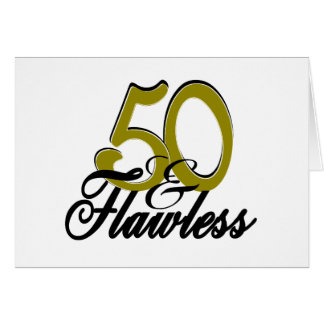 Fifty and Flawless Card
