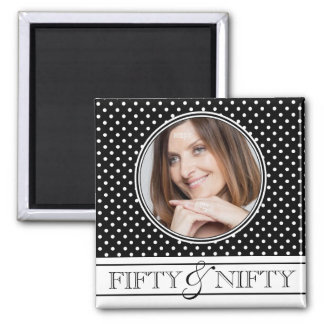 Fifty and Nifty Polka Dot Photo Keepsake Magnet