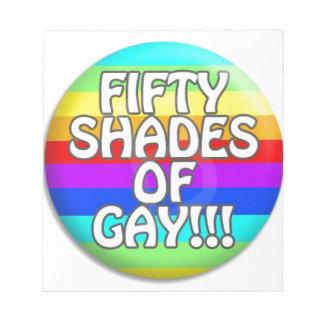 FIFTY SHADES OF GAY MULTI SHADE NOTEPAD