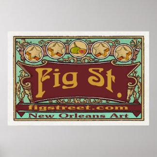 Fig Street Com Art Sign Poster