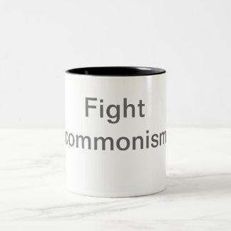 Fight commonism mug