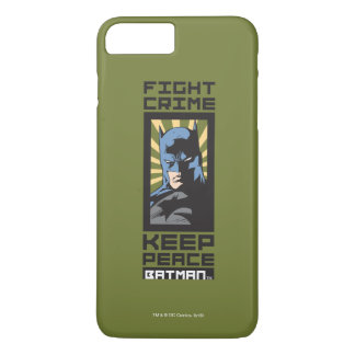 Fight Crime - Keep Peace - Batman iPhone 8 Plus/7 Plus Case