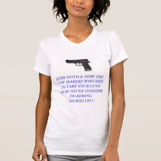 FIGHT CRIME WITH A LOADED GUN T-Shirt
