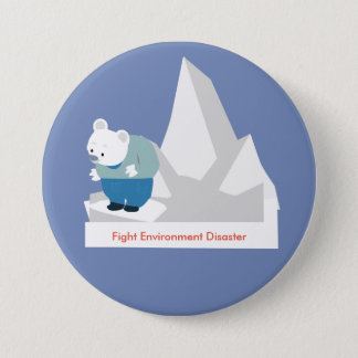 Fight Environment Disaster 3 Inch Round Button