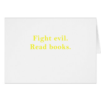 Fight Evil Read Books Card