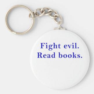 Fight Evil Read Books Keychain