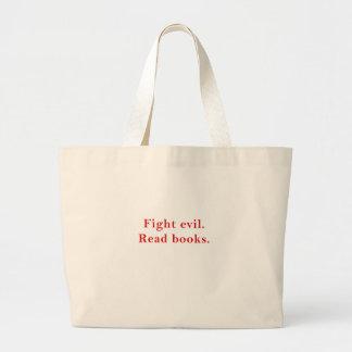 Fight Evil Read Books Large Tote Bag