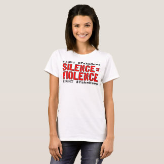 Fight #FakeNews: Silence Equals Violence (Red/Blk) T-Shirt