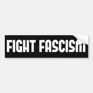 Fight Fascism Bumper Sticker