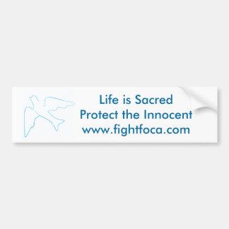 Fight FOCA, Pro-Life Bumper Sticker