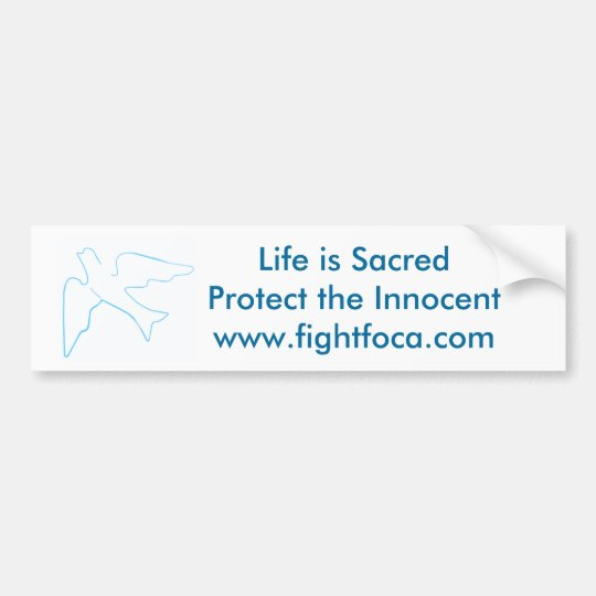 Fight FOCA, Pro-Life Bumper Sticker