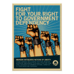 Fight For Government Dependency Posters