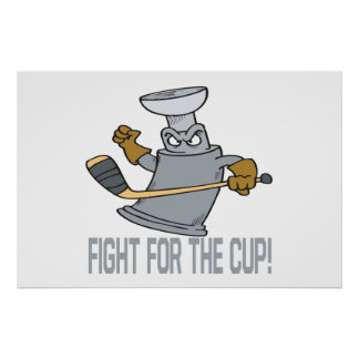 Fight For The Cup Posters