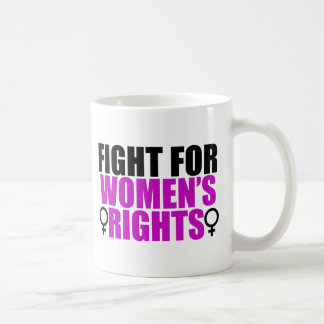 Fight for Women's Rights Coffee Mug