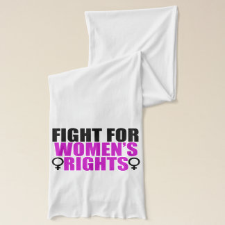 Fight for Women's Rights Scarf