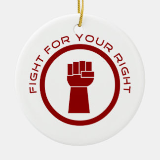 Fight For Your Right Round Ceramic Ornament