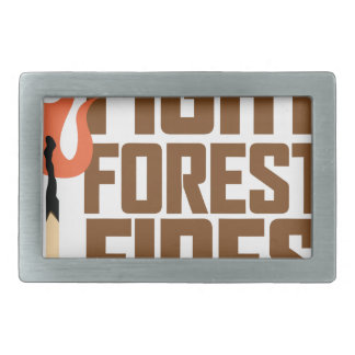 Fight Forest Fires Belt Buckle