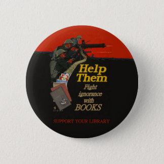 Fight ignorance round badge 2 inch round button