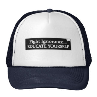 FIGHT IGNROANCE TRUCKER HAT