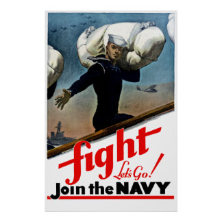 Fight -- Let's Go Join The Navy Poster