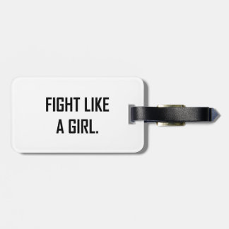 Fight Like A Girl Luggage Tag