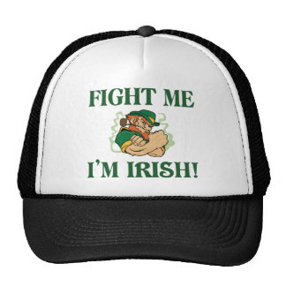 Fight Me I'm Irish Trucker Hat