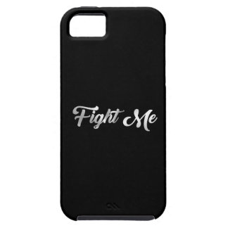 Fight Me iPhone 5 Covers