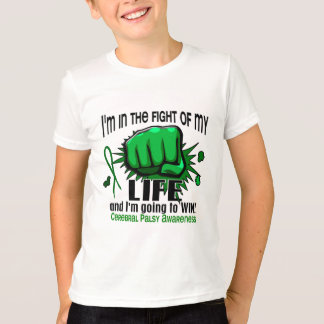Fight Of My Life 2 Cerebral Palsy T-Shirt