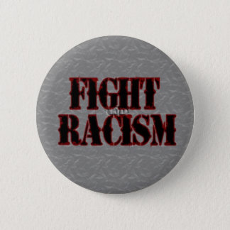 Fight Racism Button