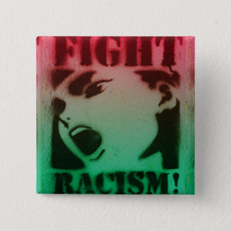 Fight Racism in Red Black and Green 2 Inch Square Button