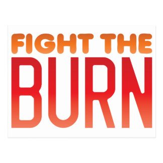 Fight the BURN muscle fitness funny design Postcard