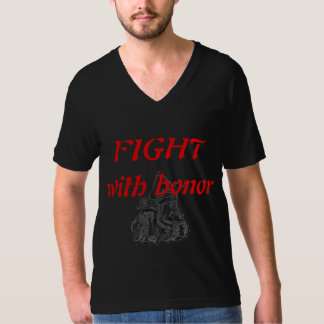 Fight With Honor T-Shirt
