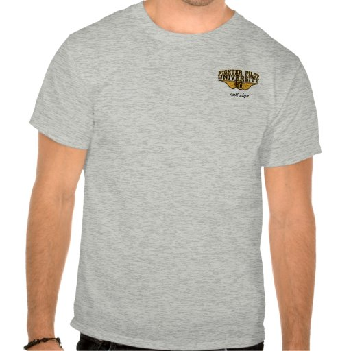 Fighter Pilots Never Quit (light colored) Shirts