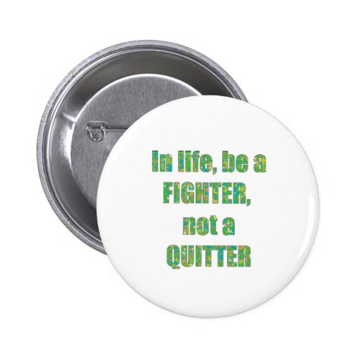 FIGHTER  Quitter Quote Wisdom TEMPLATE  holidays Pin