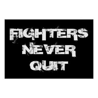 Fighters Never Quit Inspirational Boxing Poster