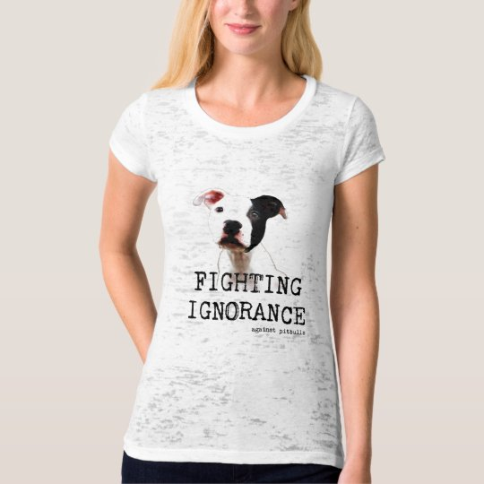 Fighting ignorance Burnout Tee