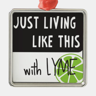 Fighting LYME disease Metal Ornament