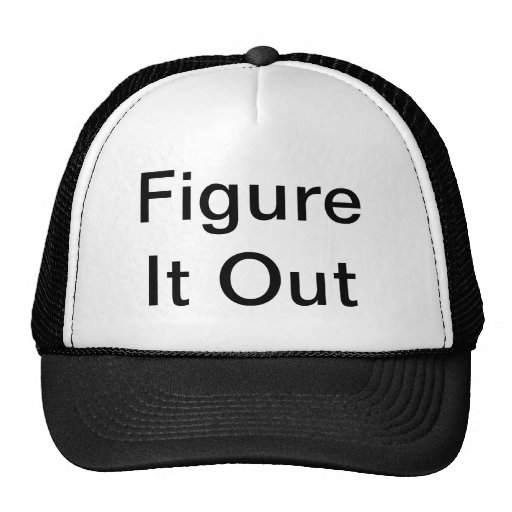 Figure It Out Hat