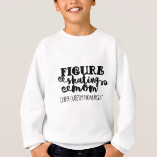 Figure Skating Mom Gift Sweatshirt