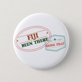 Fiji Been There Done That 2 Inch Round Button