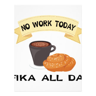 fika all day, no work today letterhead