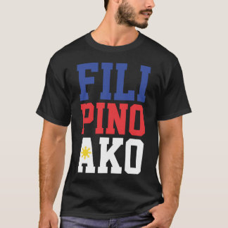 Filipino Ako (Front Only) T-Shirt