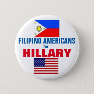 Filipino Americans for Hillary 2016 2 Inch Round Button