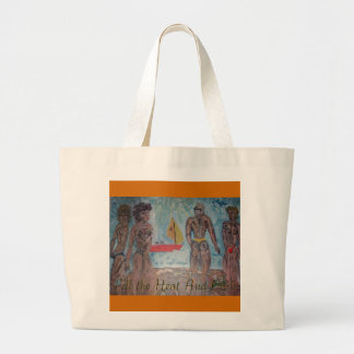 Fill the Heat And Chill Large Tote Bag