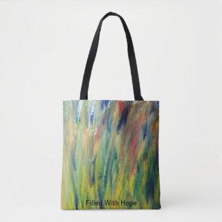 Filled With Hope Tote Bag
