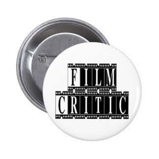 Film Critic T-shirts and Gifts. 2 Inch Round Button